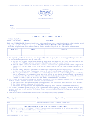 collateral assignment † authorize the collateral assignment requested on this form, which is subject to the terms and conditions of the policy, † certify that if the owner is a corporation or partnership, that it is not under receivership, trusteeship, or conservatorship, and/or has.