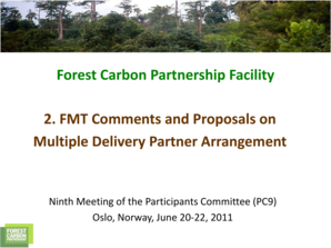 Forest Carbon Partnership Facility 2 . FMT Comments and Proposals ... - forestcarbonpartnership