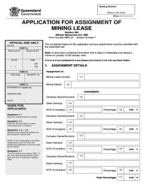 APPLICATION FOR ASSIGNMENT OF MINING CLAIM OR MINING ... - mines industry qld gov
