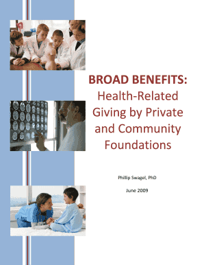 swagel broad benefits health related giving by private and community foundations form