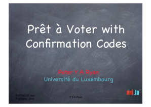 Pr t Voter with Confirmation Codes - USENIX - usenix