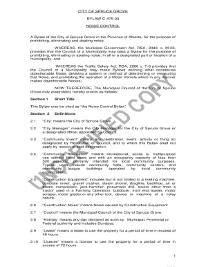 CITY OF SPRUCE GROVE BYLAW C-475-03 NOISE CONTROL - sprucegrove