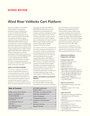 Wind River VxWorks Cert Platform enables safety critical systems developers access to Wind River's commercial off-the-shelf (COTS) platform for delivering applications that must be certified to the stringent requirements of software safety