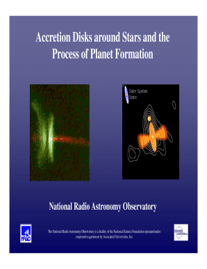 Accretion Disks around Stars and the Process of Planet Formation - aoc nrao