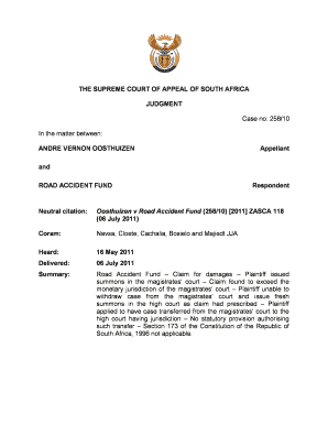 THE SUPREME COURT OF APPEAL OF SOUTH AFRICA JUDGMENT Case no 25810 In the matter between ANDRE VERNON OOSTHUIZEN and ROAD ACCIDENT FUND Respondent Appellant - saflii