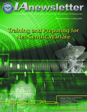 The Newsletter for Information Assurance Technology Professionals Volume 6 Number 1 Spring 2003 also inside-- Software Testing as an Integral Part of Education in NCW and IA Transforming the U - iac dtic