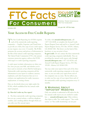 Your Access to Free Credit Reports. Learn how to order a free copy of your credit report from each of the nationwide consumer reporting companies Equifax, Experian, and TransUnion once every 12 months. 8.5x11, 6 pages, color. - ftc