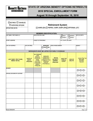 STATE OF ARIZONA BENEFIT OPTIONS RETIREELTD 2010 SPECIAL ENROLLMENT FORM August 16 through September 15, 2010 - benefitoptions az