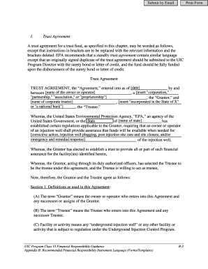 Underground Injection Control (UIC) Class VI Program Financial Responsibility Trust Agreement Form July 2011. Template for Trust Fund Agreement as a financial responsibility instrument to meet the requirements of the Federal Requirements -