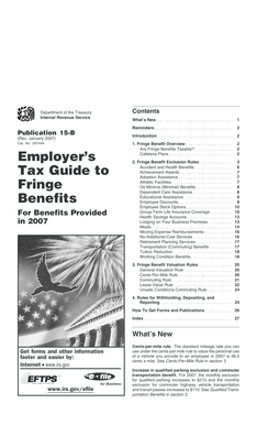 Publication 15-B (Rev. January 2007). Employers Tax Guide to Fringe Benefits