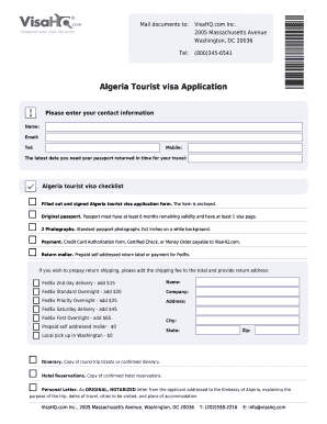 Fillable Online 2005 Massachusetts Avenue Washington Dc 20036 Tel 800 345 6541 Algeria Tourist Visa Application Important Please Enter Your Contact Information Name Email Tel Mobile The Latest Date You Need Your Passport Returned