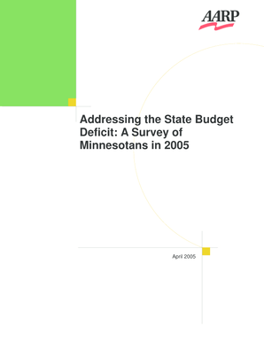 Addressing the State Budget Deficit: A Survey of Minnesotans in 2005. Polling :: Public Opinions - assets aarp