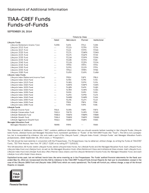 TIAA-CREF Fund-of-Funds Managed Allocation, Lifecycle Funds, Lifecycle Index Funds, Lifestyle Funds Statement of Additional Information September 26, 2014. TIAA-CREF Fund-of-Funds Managed Allocation, Lifecycle Funds, Lifecycle Index Funds,