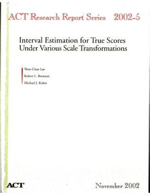 Interval Estimation for True Scores Under Various Scale Transformations. ACT research report series - act
