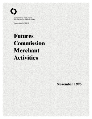 Futures Commission Merchant Activities - Office of the Comptroller of ...