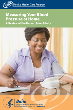 Measuring Blood Pressure at Home - AHRQ Effective Health Care ... - effectivehealthcare ahrq