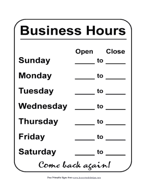 Printable Hours Sign Fill Online Fillable Blank Pdffiller