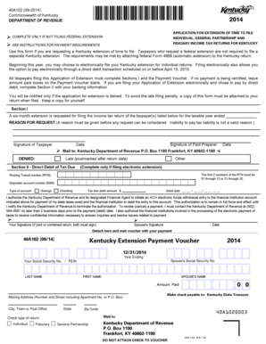40A102 (09-2014) Commonwealth of Kentucky DEPARTMENT OF REVENUE 2014 APPLICATION FOR EXTENSION OF TIME TO FILE INDIVIDUAL, GENERAL PARTNERSHIP AND FIDICIARY INCOME TAX RETURNS FOR KENTUCKY COMPLETE ONLY IF NOT FILING FEDERAL EXTENSION SEE -