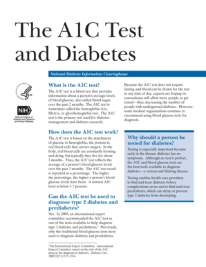 The A1C Test and Diabetes. Defines and explains the A1C diabetes blood test. Provides information about use of the test for both diagnosis of diabetes and pre-diabetes and monitoring of blood glucose levels in people with type 1 or type 2