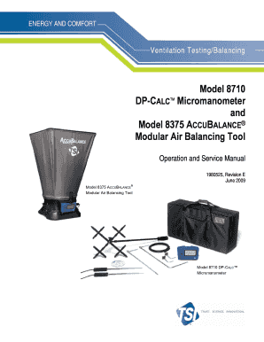 Model 8710 DP-Calc Micromanometer and Model 8375 AccuBalance Modular Air Balancing Tool Operation and Service Manual. Model 8710 DP-Calc Micromanometer and Model 8375 AccuBalance Modular Air Balancing Tool Operation and Service Manual - - -