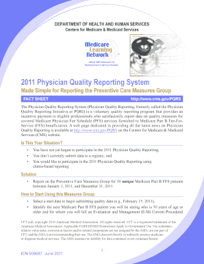 2011 Physician Quality Reporting System Made Simple for Reporting the Preventive Care Measures Group Fact Sheet. 2011 Physician Quality Reporting System Made Simple for Reporting the Preventive Care Measures Group Fact Sheet - cms