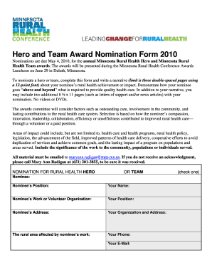 Hero and Team Award Nomination Form 2010 Nominations are due
