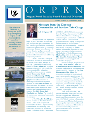 O R P R N Oregon Rural Practice-based Research Network Volume 2, Issue 2 November 2005 Message from the DirectorThe mission of ORPRN is to improve the health of rural populations in Oregon through conducting and promoting health research in