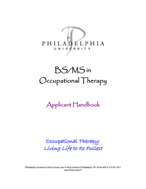 BS/MS in Occupational Therapy Applicant Handbook Occupational Therapy: Living Life to Its Fullest Philadelphia University - philau