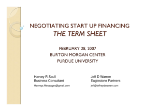 Negotiating start up financing the term sheet - Purdue University - purdue