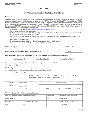 This form should be used to provide the Federal Communications Commission (FCC) with information pertaining to all station activity to educate consumers on the transition to digital television (DTV)