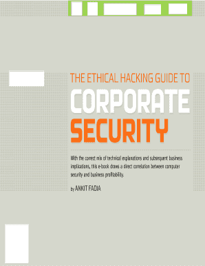 The Ethical Hacking Guide To Corporate Security Pdf - Fill Online