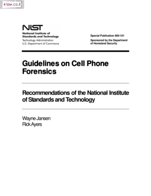 Special Publication 800-101 Sponsored by the Department of Homeland Security Guidelines on Cell Phone Forensics Recommendations of the National Institute of Standards and Technology Wayne Jansen Rick Ayers NIST Special Publication 800-101
