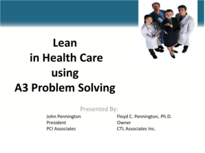 Lean in Health Care using A3 Problem Solving -