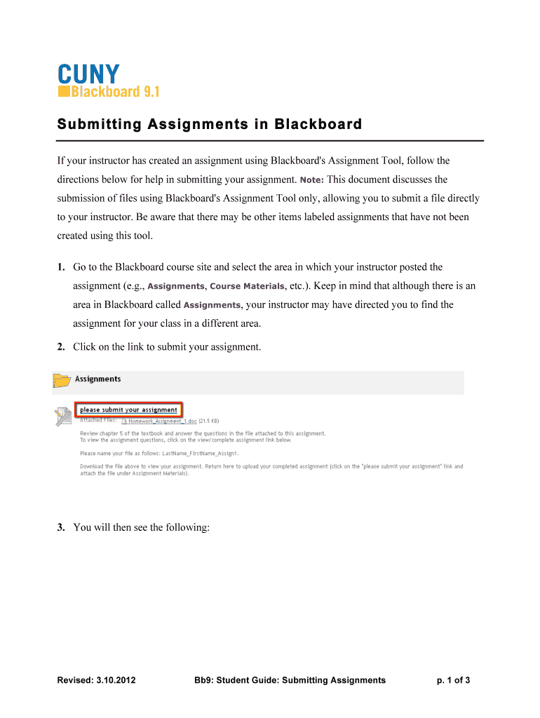 If your instructor has created an assignment using Blackboard\'s