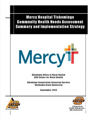AE13167 Mercy Hospital Tishomingo Community Health Needs Assessment Summary and Implementation Strategy Community Health Needs Assessment documents available online at: www - healthsciences okstate