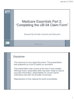 Medicare Essentials Part 2 Completing the UB 04 Claim Form
