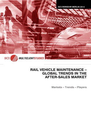 RAIL VEHICLE MAINTENANCE GLOBAL TRENDS IN THE AFTER-SALES