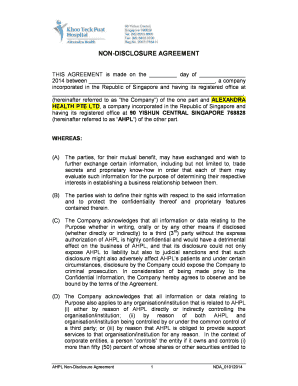 NONDISCLOSURE AGREEMENT THIS AGREEMENT is made on the day of 2014 between , a company incorporated in the Republic of Singapore and having its registered office at , (hereinafter referred to as the Company) of the one part and ALEXANDRA