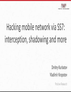 Fillable Online Hacking mobile network via SS7: interception