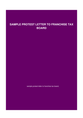Sample protest letter to franchise tax board - openballotvoting