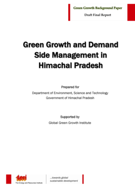 Draft Final Report Green Growth and Demand Side Management in Himachal Pradesh Prepared for Department of Environment, Science and Technology Government of Himachal Pradesh Supported by Global Green Growth Institute Green Growth and Demand