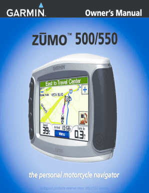 fillable online gps navigator garmin zumo 550 moto europe maps rh pdffiller com garmin zumo 550 owner's manual garmin zumo 550 instruction manual
