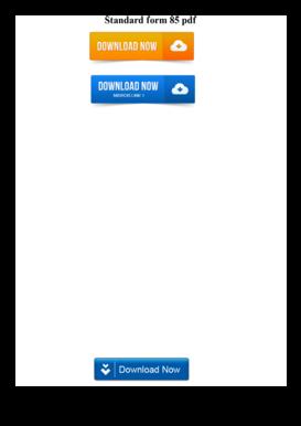 Fillable Online Standard Form 85 Pdf Fax Email Print Pdffiller