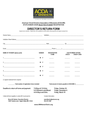American Choral Directors Association of Minnesota (ACDAMN) STATE HONOR CHOIR SELECTED STUDENT REGISTRATION DIRECTORS RETURN FORM Special note to directors: Please return this completed form with student check payment/s and signed notarized