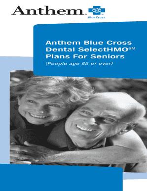 Fillable Online Anthem Blue Cross Dental SelectHMO Plans ...