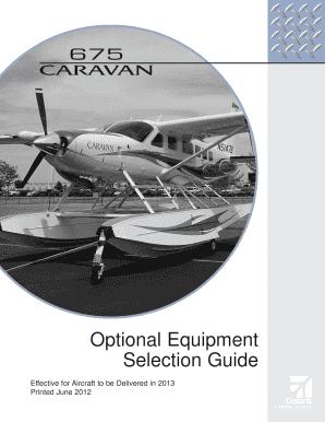 fillable online optional equipment selection guide cessna fax rh pdffiller com Kia Soul Optional Equipment Chevy Equinox Optional Equipment