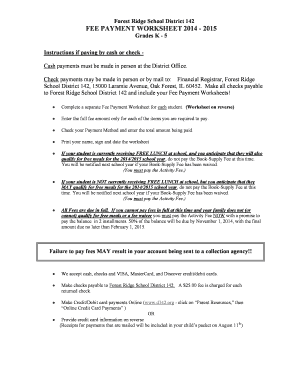 Forest Ridge School District 142 FEE PAYMENT WORKSHEET 2014 2015 Grades K 5 Instructions if paying by cash or check Cash payments must be made in person at the District Office - d142