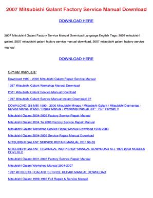 fillable online 2007 mitsubishi galant factory service manual rh pdffiller com Nissan Factory Service Manual Auto Shop Manuals