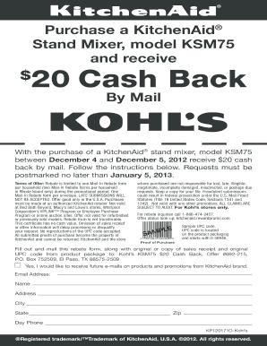 How to fill kohls rebate form fill online printable fillable blank pdffiller - Kohls kitchenaid rebate ...