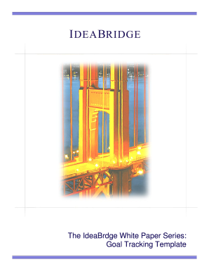 The IdeaBrdge White Paper Series: Goal Tracking Template The IdeaBridge White Paper Series 1 GOAL TRACKING TEMPLATE Name Title ANNUAL GOALS AND OBJECTIVES: KEY: A Ahead O On Track Date STATUS (Check One Box) A A A A A A O O O O O O